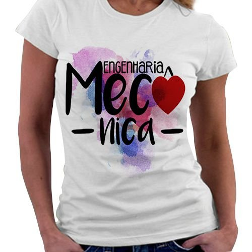 Camiseta Feminina - Profissões - Engenharia Mecânica