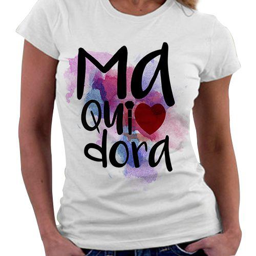 Camiseta Feminina - Profissões - Maquiadora