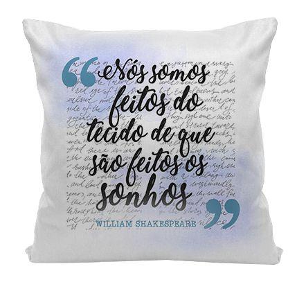 Almofada - Nós somos Feitos - Shakespeare
