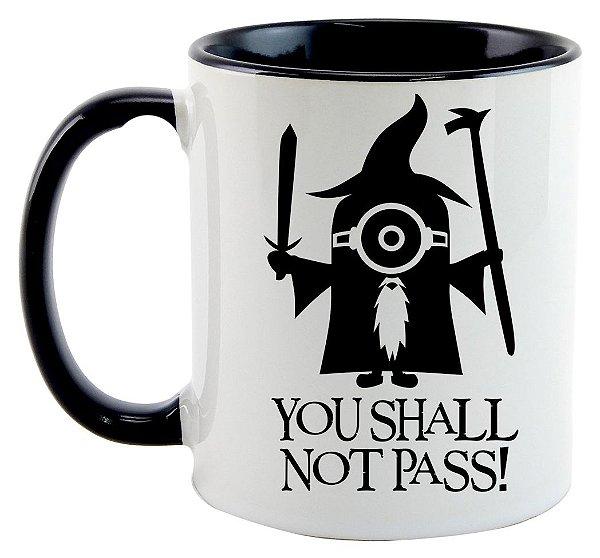 Caneca - O Senhor dos Anéis - You Shall Not Pass - Minions