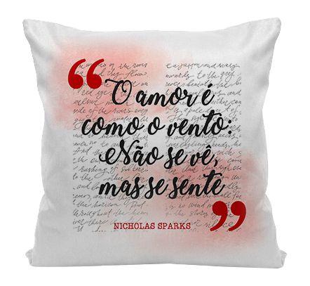 Almofada - O Amor  - Nicholas Sparks