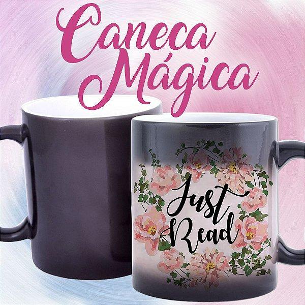 Caneca Mágica - Just Read