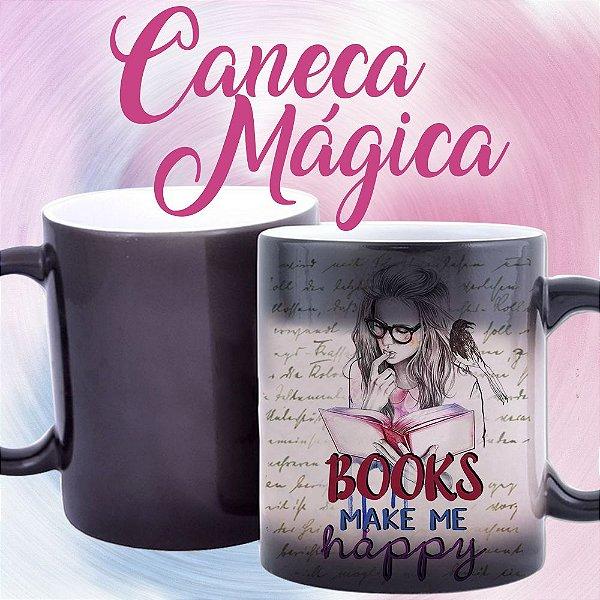 Caneca Mágica - Books Make my Happy