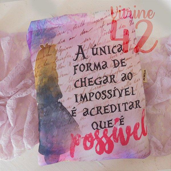 Capa Tipo Luva para Livro - Alice - A única forma de chegar ao Impossível