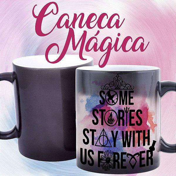 Caneca Mágica - Bookstagram - Algumas Histórias ficam conosco para Sempre
