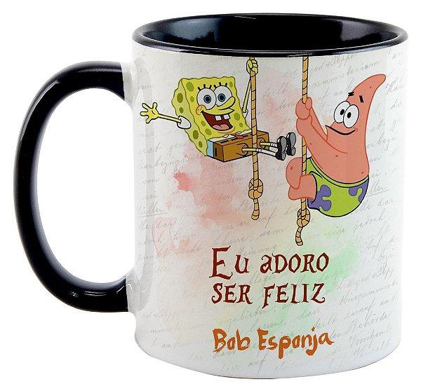 Caneca - Bob Esponja - Eu adoro ser feliz