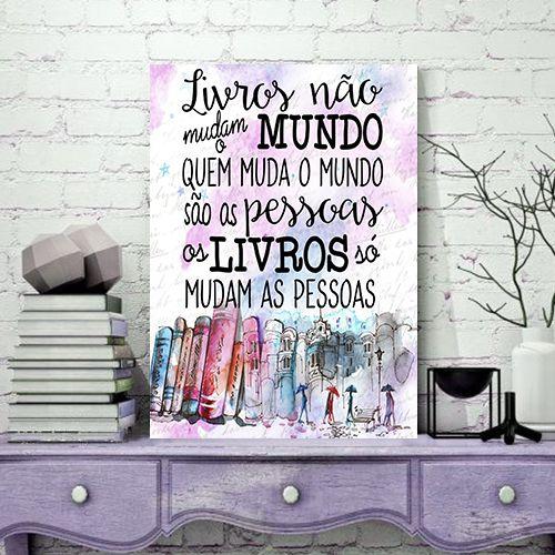 Quadro MDF - Bookstagram - Livros mudam as Pessoas