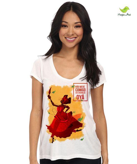 Camiseta Não mexe comigo, sou menina(o) de Oyá