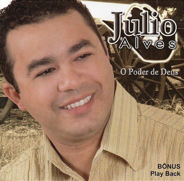 Julio Alves - Poder de Deus