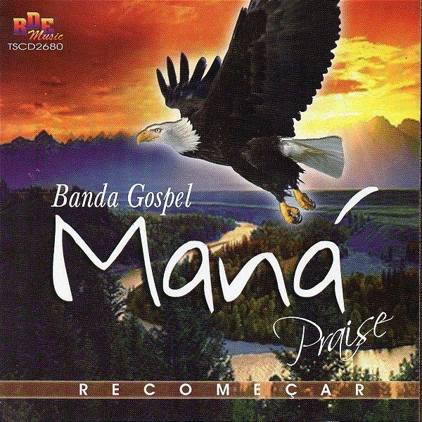 Banda Maná Praise - Recomeçar