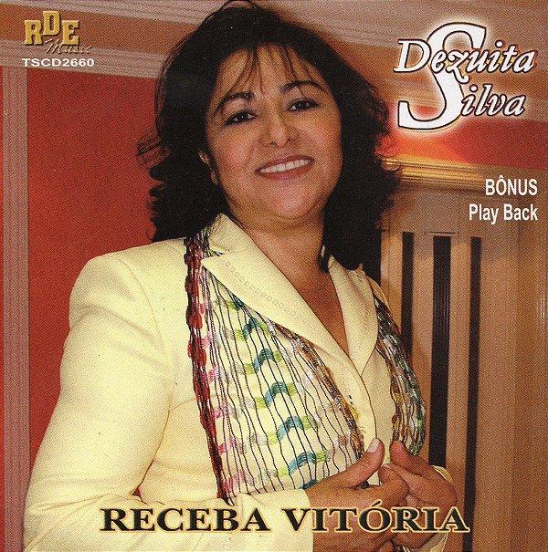 Dezuita Silva - Receba vitoria