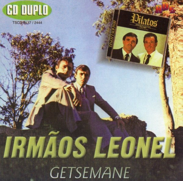 Irmãos Leonel - Getsemane - Pilatos