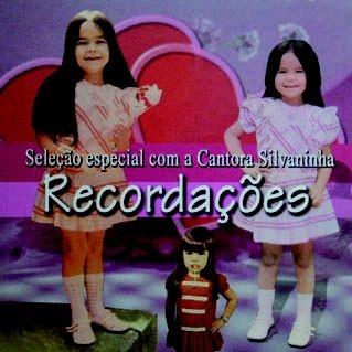 Silvaninha- Recordações