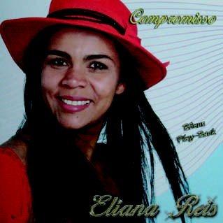 Eliana Reis - Compromisso