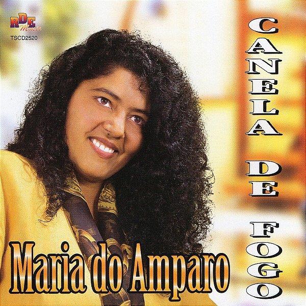 Maria do Amparo- Canela de fogo