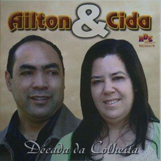 Ailton e Cida- Década da colheita