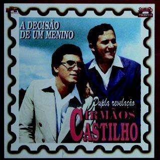Irmãos Castilho- A decisão de um menino