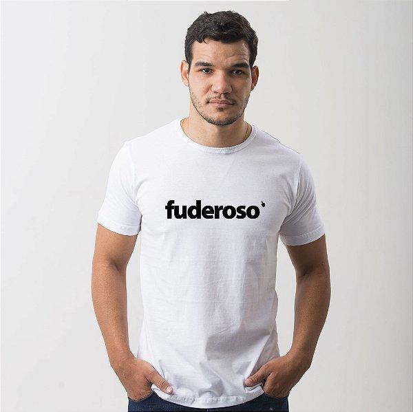 Camiseta Fuderoso Branca