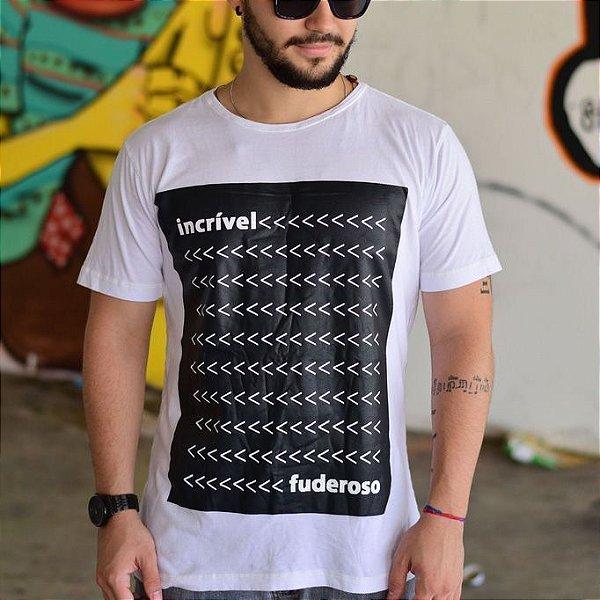 Camiseta Incrível Fuderoso Branca