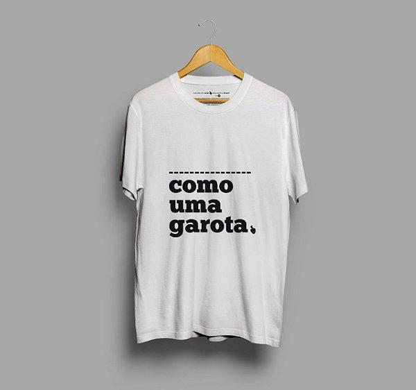 Camiseta Como Uma Garota Branca