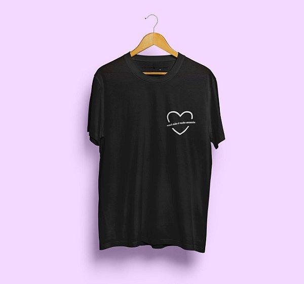 Camiseta Você Não é Todo Mundo Preta