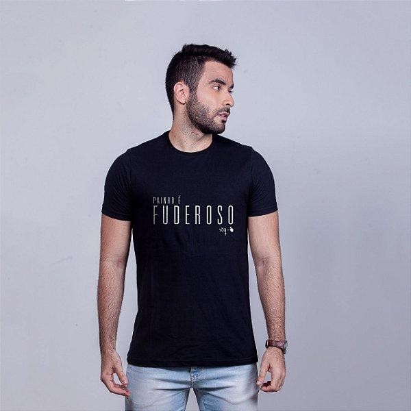 Camiseta Painho é Fuderoso STQ Preta