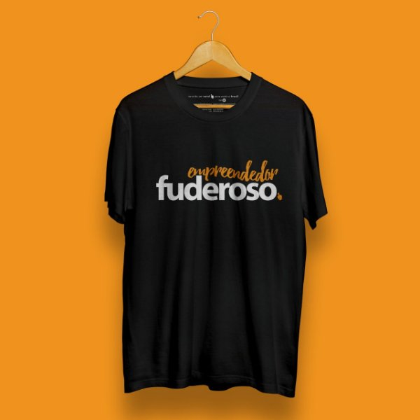 Camiseta Empreendedor Fuderoso Preta Fórum Negócios