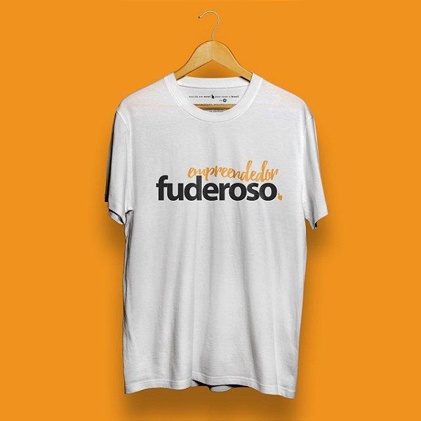 Camiseta Empreendedor Fuderoso Branca Fórum Negócios
