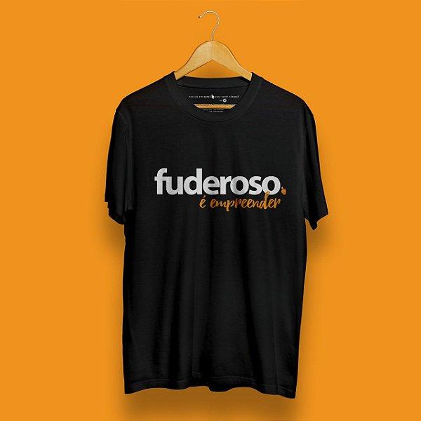 Camiseta Fuderoso Empreender Preta Fórum Negócio