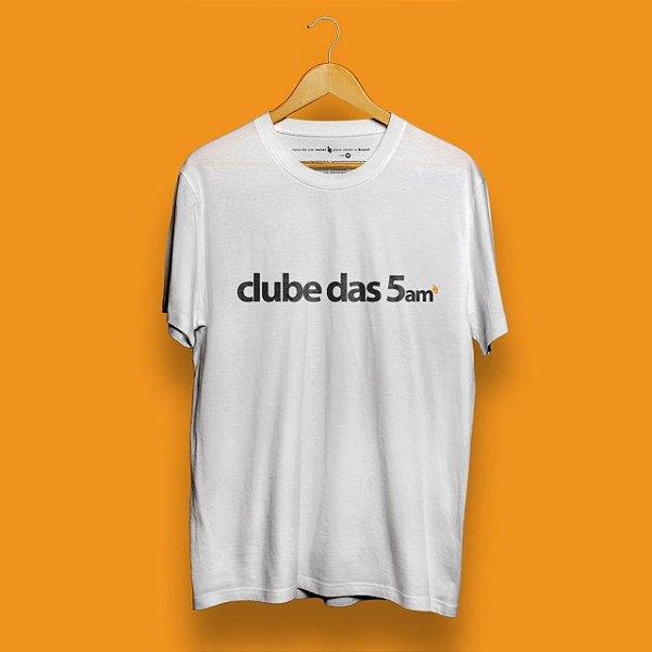 Camiseta Clube das 5am Branca Fórum Negócios