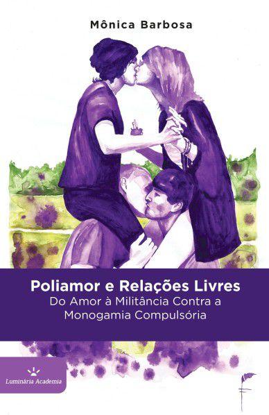 Poliamor e Relações Livres