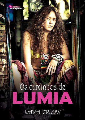 Os caminhos de Lumia