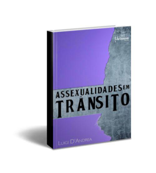 Assexualidades Em Trânsito: Deslocando Sobre O Arco-Íris Com Tonalidades Cinza E Preto