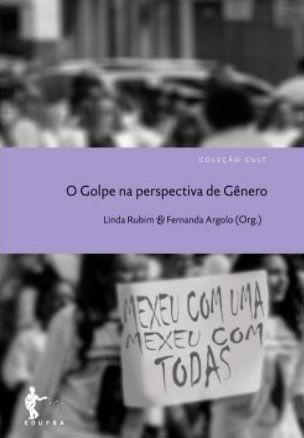 O Golpe na perspectiva de Gênero (Coleção Cult)