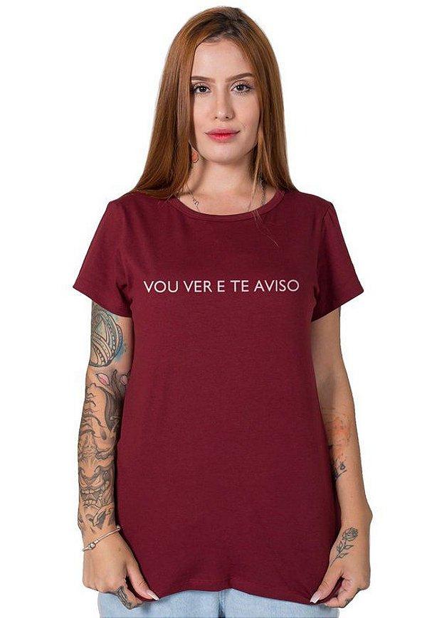Camiseta Feminina Vou Ver e Te Aviso