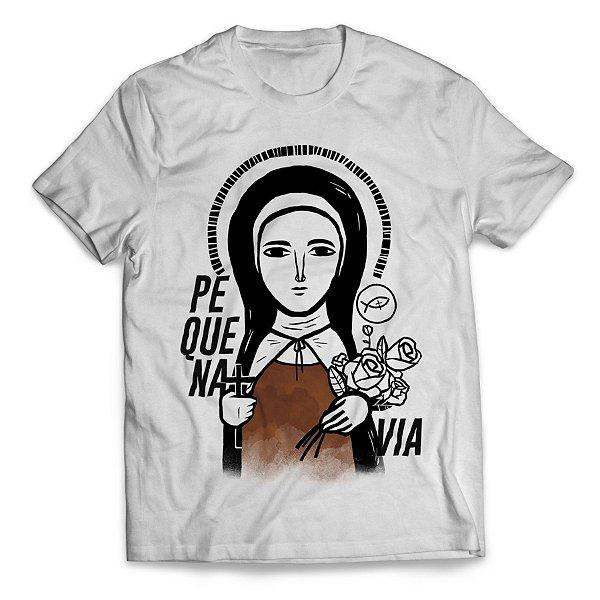 Camiseta Santa Teresinha do Menino Jesus - Pequena Via