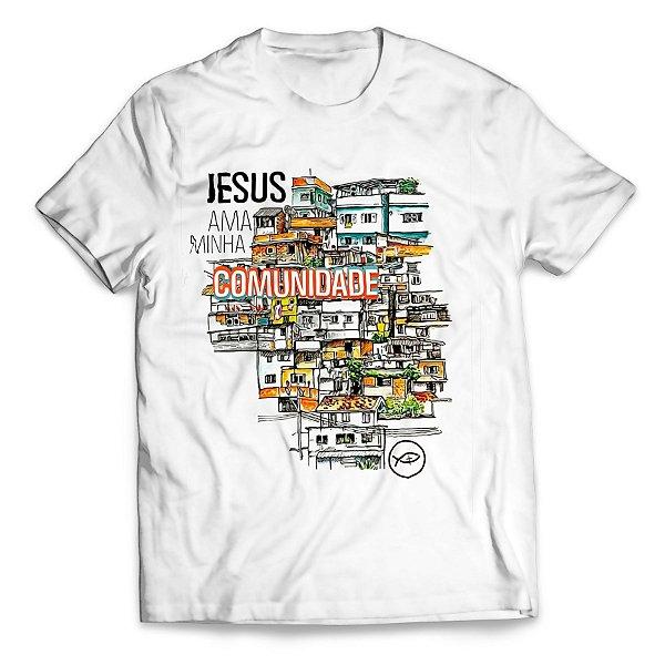 Camiseta Jesus ama minha Comunidade