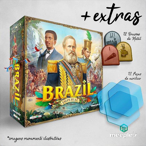 Brazil: Imperial + Extras (PRÉ-VENDA)