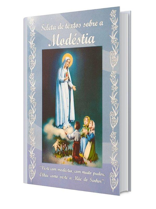 Seleta de Textos Sobre Modéstia - Escravas de Maria
