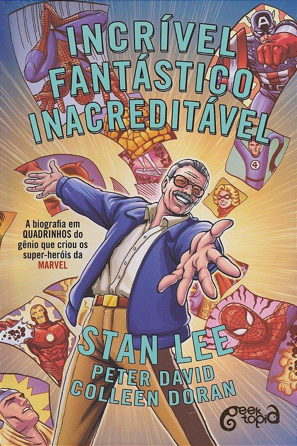 STAN LEE - Incrível, Fantástico, Inacreditável. A Biografia em Quadrinhos do Gênio que Criou os Super-Heróis da Marvel + Ecobag