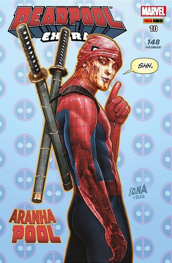 Deadpool Extra - Edição 10 Aranha Pool