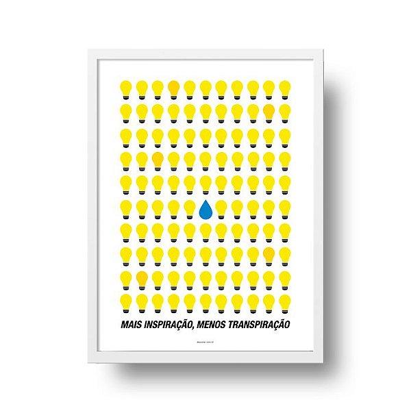 Poster Inspiração - Mais Inspiração, Menos Transpiração