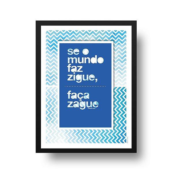 Poster Motivacional - Zigue Zague