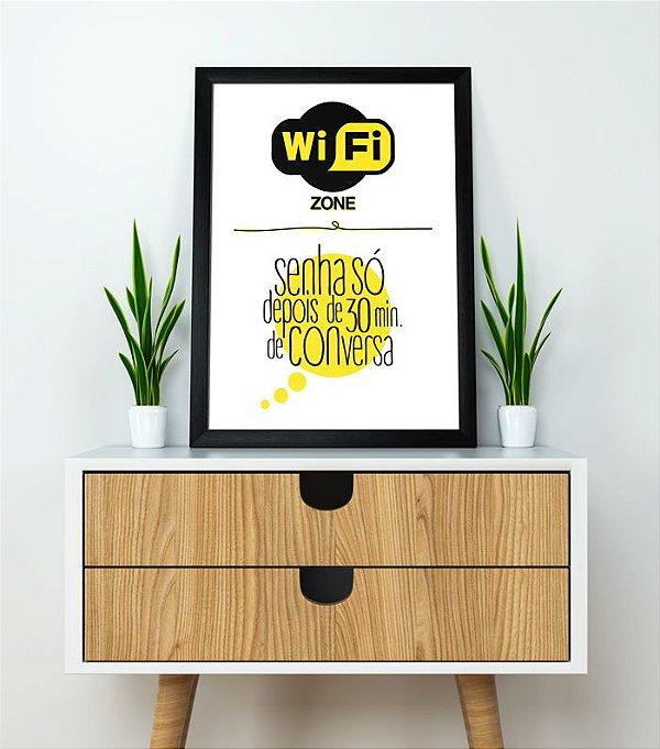 Poster Wi-fi - Senha só Depois de 30 min. de Conversa