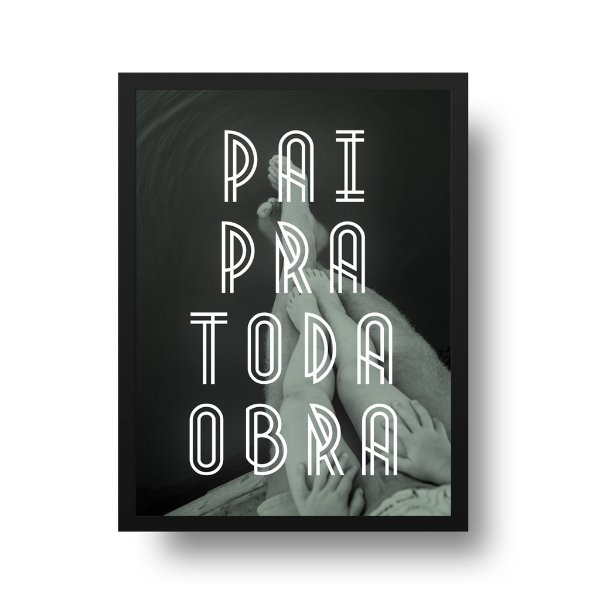 Poster para Pai - Pai pra Toda Obra