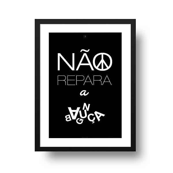 Ponta de Estoque - Poster Não Repara a Bagunça - 1 unidade disponível