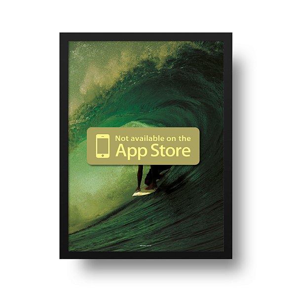 Ponta de Estoque - Poster Surf - Not Available on The App Store - 1 unidade disponível