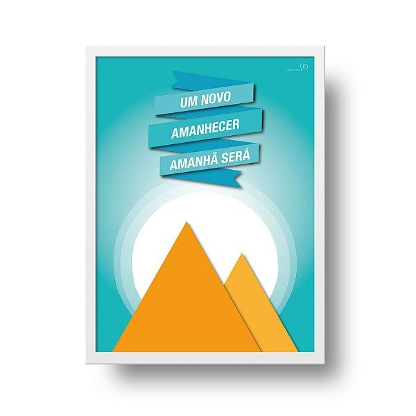 Ponta de Estoque - Poster Motivacional - Um Novo Amanhecer - 1 unidade disponível