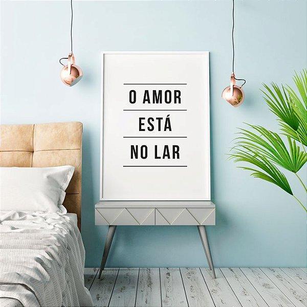 Poster Amor - O amor está no lar