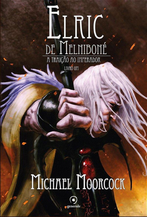 Elric de Melniboné  - Livro Um
